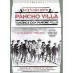 Let's Go With Pancho Villa!